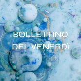 Il Bollettino della settimana #22