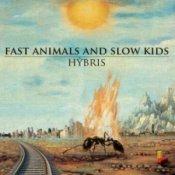 download, Hybris dei Fast Animals and Slow Kids in download gratuito