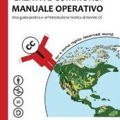 creative commons, Creative Commons, esce il Manuale Operativo di Simone Aliprandi