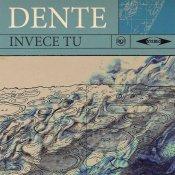 singolo, La copertina di Invece Tu, il nuovo singolo di Dente