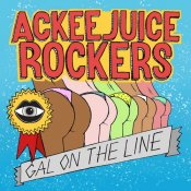 canzoni del momento, Ackeejuice Rockers