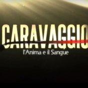 cinema, Caravaggio - L'anima e il sangue