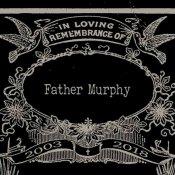 I Father Murphy annunciano lo scioglimento