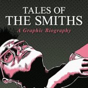 """fumetti, """"Tales of the Smiths: A Graphic Biography"""""""