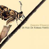 rap italiano, Dargen D'Amico Di vizi di forma virtù