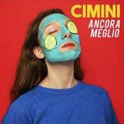 nuovo disco, Cimini Ancora meglio