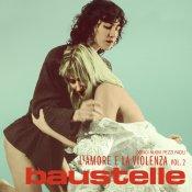 nuovo album, Baustelle L'amore e la violenza vol. 2
