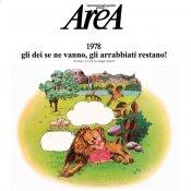 """ristampa, Area """"1978 gli dei se ne vanno, gli arrabbiati restano!"""""""