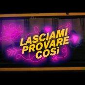 anteprima, Un'immagine del video di Lasciami Provare Così di Liede