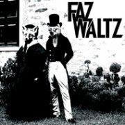 Faz Waltz EP 2008