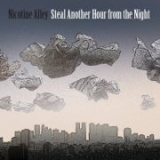 Steal Another Hour from the Night