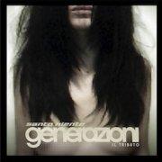 Santo Niente (tributo) - Generazioni