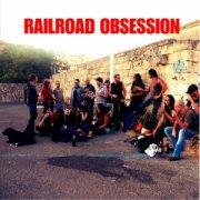 Railroad Obsession