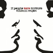 If People Were Mirrors