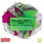 Italians Meet Trap Vol2