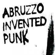 Abruzzo Invented Punk