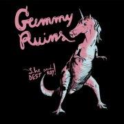 album Gummy Ruins - She Said Destroy!