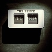 14 - The Fence Ep