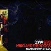 2009/2013 - Dangerous Years