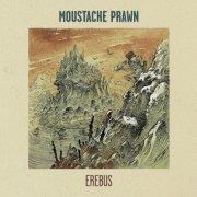 album Erebus - Moustache Prawn
