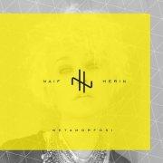 album Metamorfosi - Naif Herin