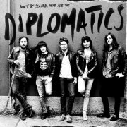 don't be scared, here are the Diplomatics