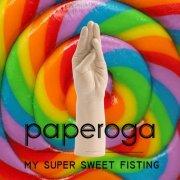 My Super Sweet Fisting