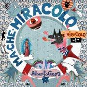 album MA CHE MIRACOLO E MIRACOLO - ALBERTO GESU'