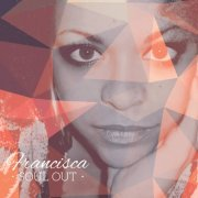 FRANCISCA - SOUL OUT