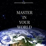 Master in Your World Ep