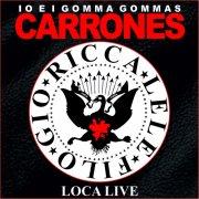 Carrones Loca Live