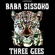 album Three Gees - Baba Sissoko