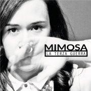 album La terza guerra - Mimosa
