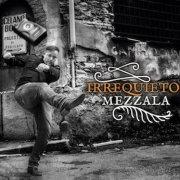 album Irrequieto - Mezzala