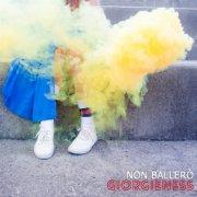 album Non ballerò (singolo) - Giorgieness