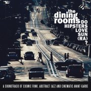 album Do Hipsters Love Sun (Ra)? - The Dining Rooms
