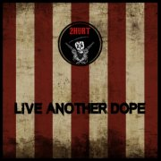 Live Another Dope