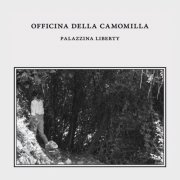 album Palazzina Liberty - L'Officina Della Camomilla