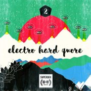 Due - Electro Hard Quore