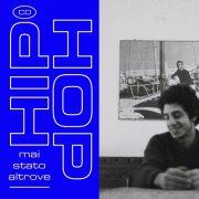 album Hip Hop - Mai Stato Altrove