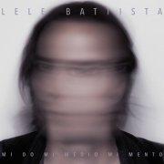 album mi do mi medio mi mento - Lele Battista