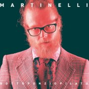 album SOTTOPONZIOPILATO - MARTINELLI
