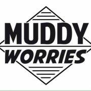Muddy Worries