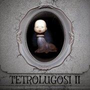 Tetrolugosi II
