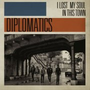 album I lost my soul in this town - Diplomatics