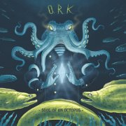 album Soul Of An Octopus - O.R.k.