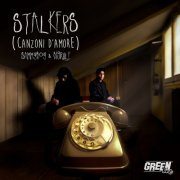 album Stalkers (canzoni d'amore) - SammyBoy & BigRule