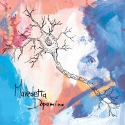 album Maledetta Dopamina - Maledetta Dopamina