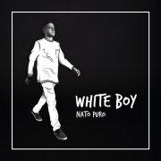 album White Boy - Nato Puro - Do Your Thang