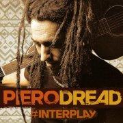 album #INTERPLAY - Piero Dread